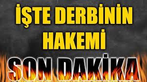 Beşiktaş – Galatasaray derbisini yönetecek hakem belli oldu