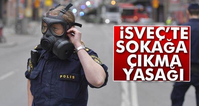 İsveç'te sokağa çıkma yasağı uygulanmaya başlandı