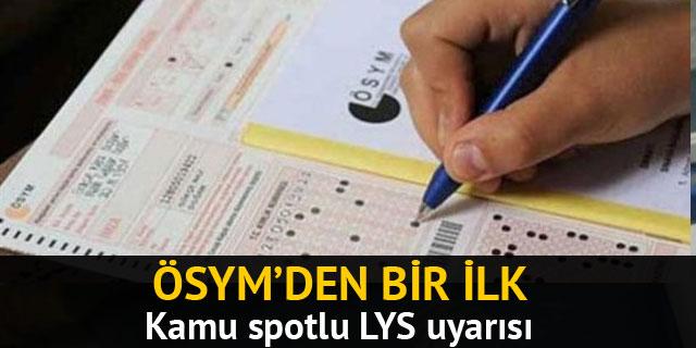 ÖSYM LYS başvuruları için kamu spotu yayınladı