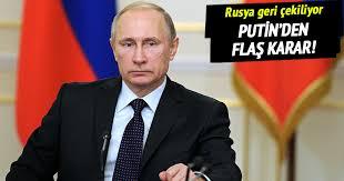 Putin Rus askerlerinin Suriye'den Çekilmesi Kararını Verdi