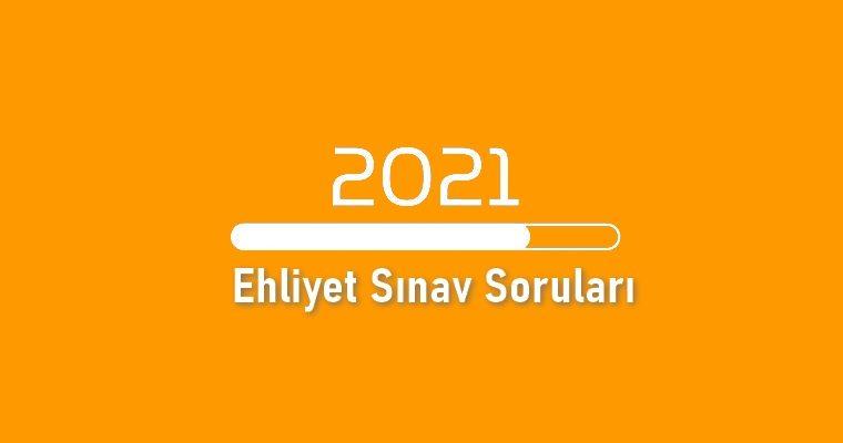 2021 Ehliyet Sınav Soruları